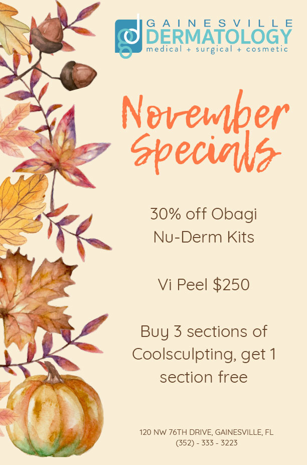 Dermatology Specials for November 2020 in Gainesville